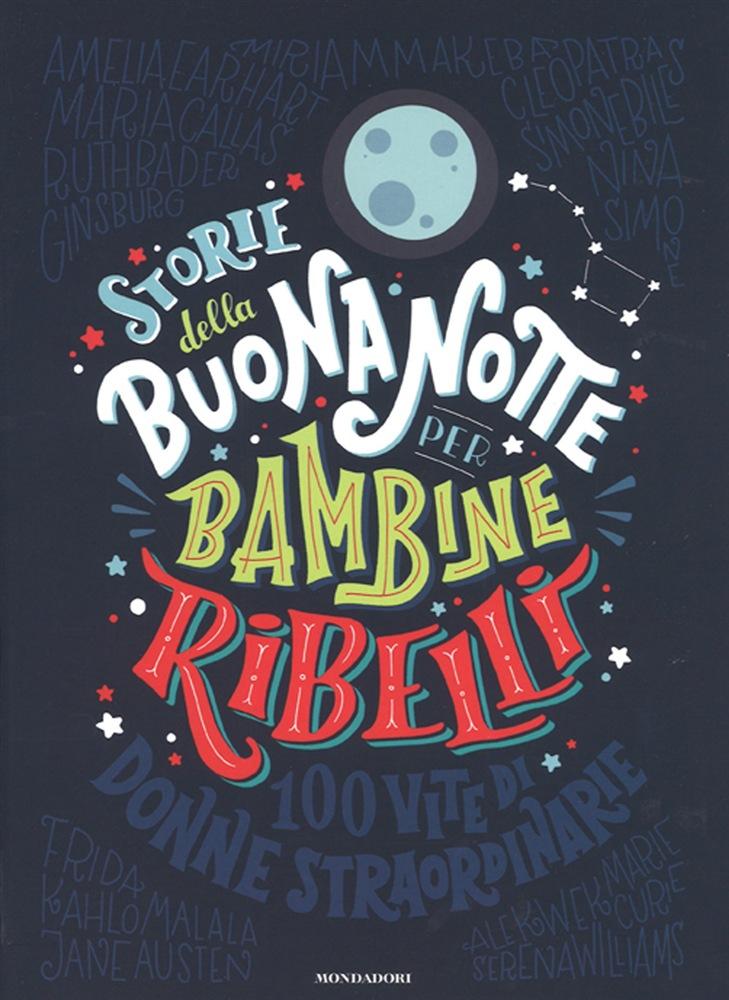 libro STORIE DELLA BUONANOTTE PER BAMBINE RIBELLI