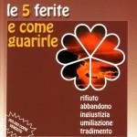 LE 5 FERITE E COME GUARIRLE